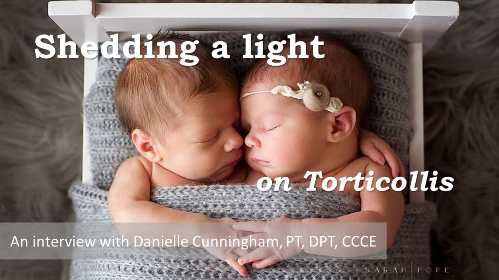 Shedding a Light on Torticollis